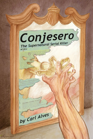 Conjesero: The Supernatural Serial Killer