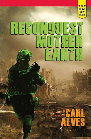 Reconquest: Mother Earth