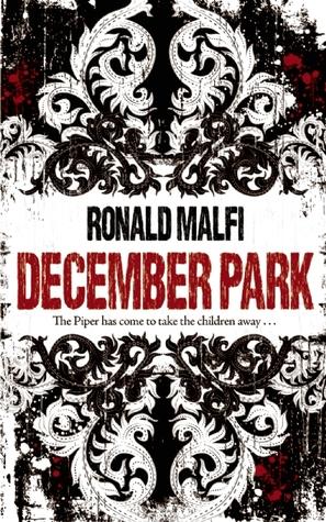 December Park by Ronald Malfi